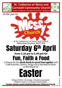 Messy Church Saturday 6th April Easter St Catherine S